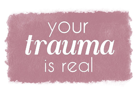 """""""Your Trauma is Real"""" Spellout"""