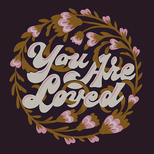 """""""You Are Loved""""(Brown/Pink)"""