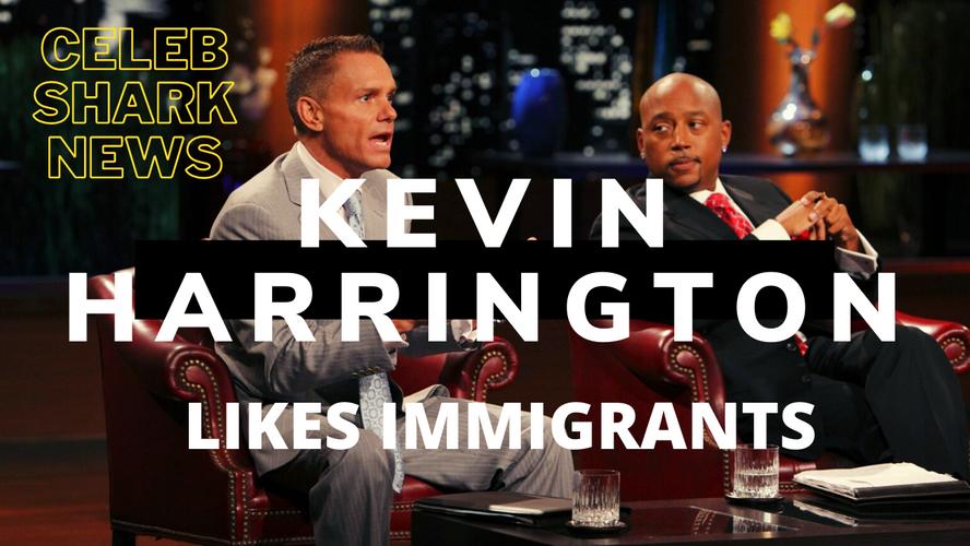 Kevin Harrington likes immigrants.png