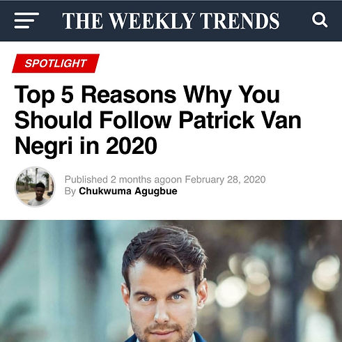 The Weekly Trends - Top 5 Reasons Why You Should Follow Patrick Van Negri in 2020