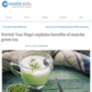World.edu - Patrick Van Negri explains benefits of matcha green tea - World Education Network