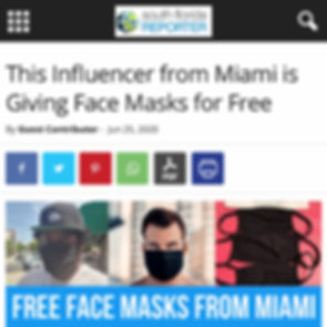 South Florida Reporter Patrick Van Negri - This Influencer from Miami is Giving Face Masks for Free