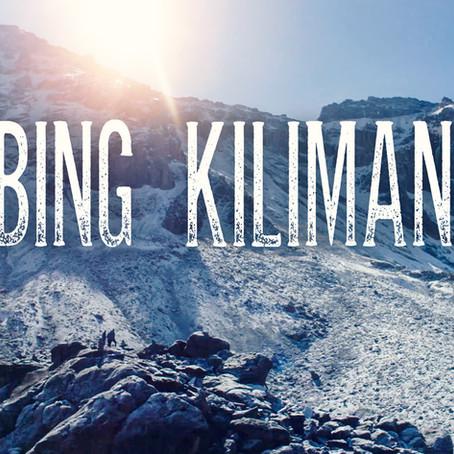 Climbing Kilimanjaro: Full Video