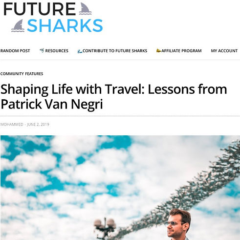 Future Sharks - Shaping Life with Travel: Lessons from Patrick Van Negri