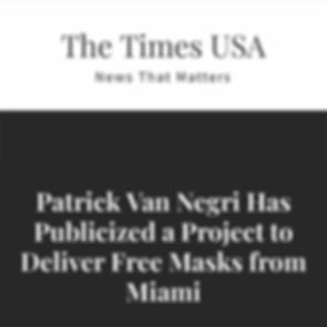 THE TIMES USA - Patrick Van Negri Has Publicized a Project to Deliver Free Masks from Miami