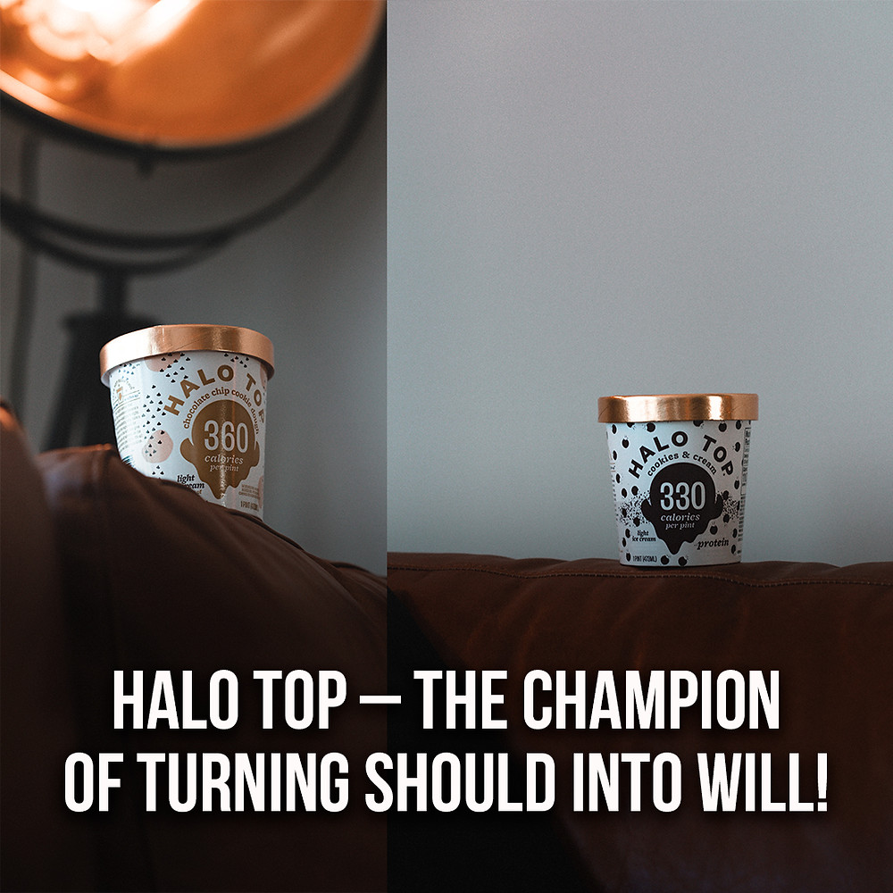 Halo Top – the champion of turning should into will