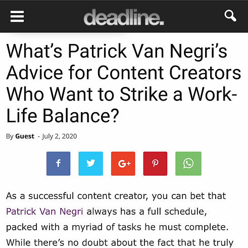 Deadline News co.uk What's Patrick Van Negri's Advice for Content Creators Who Want to Strike a Work-Life Balance?