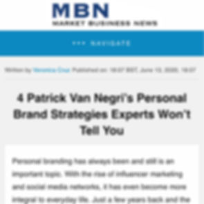 Market Business News - 4 Patrick Van Negri's Personal Brand Strategies Experts Won't Tell You