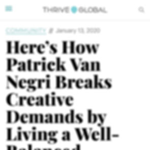 Here's How Patrick Van Negri Breaks Creative Demands by Living a Well-Balanced Lifestyle - Thrive Global