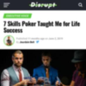 Disrupt Patrick Van Negri - 7 Skills Poker Taught Me for Life Success