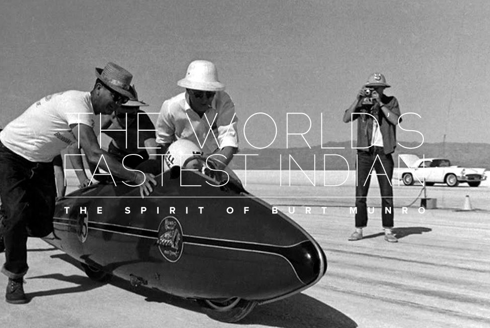 THE WORLD'S FASTEST INDIAN - THE SPIRIT OF BURT MUNRO