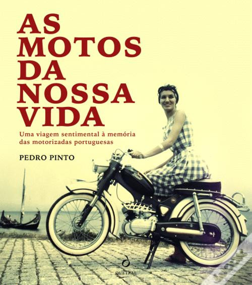 AS MOTOS DA NOSSA VIDA