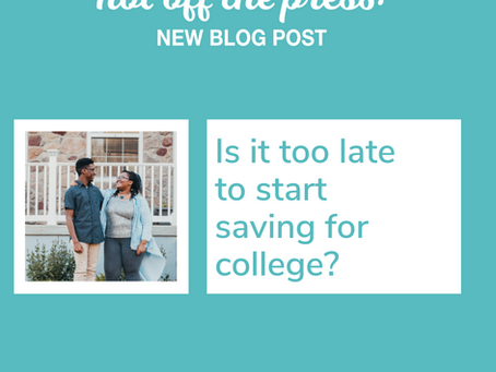 3rd grade is too late to start thinking about saving for college...