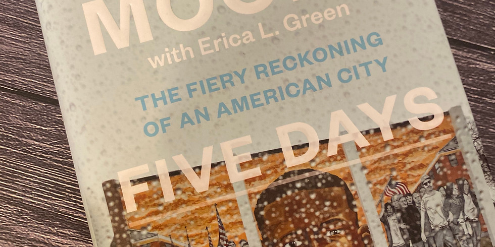 """Wes Moore's """"Five Days"""" - A Book Circle Discussion"""