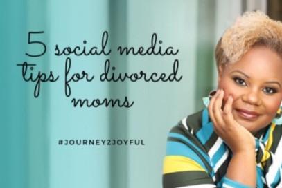 5 Social Media Tips for Divorced Moms