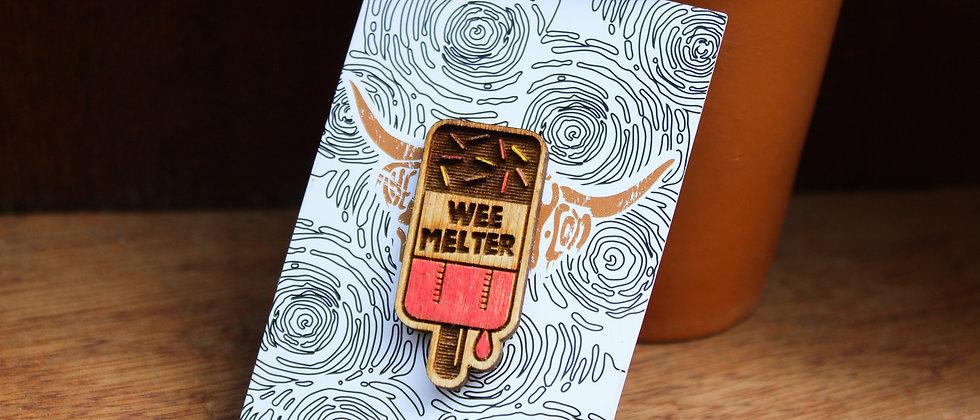 Wee Melter Pin