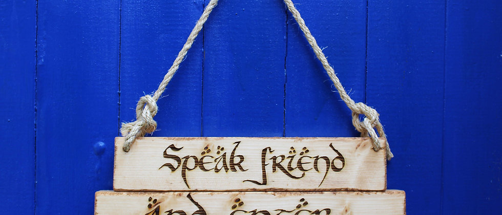 Speak Friend & Enter Sign