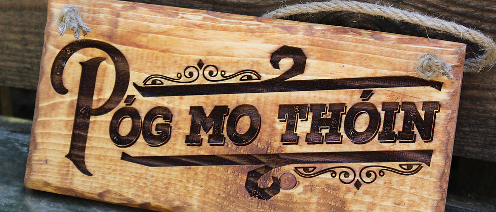 Póg Mo Thóin Sign