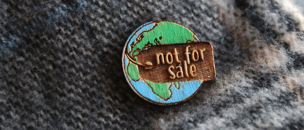 World Not For Sale Pin