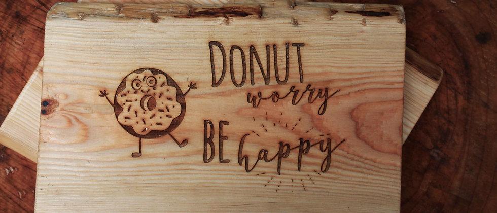Donut Worry! Chopping Board
