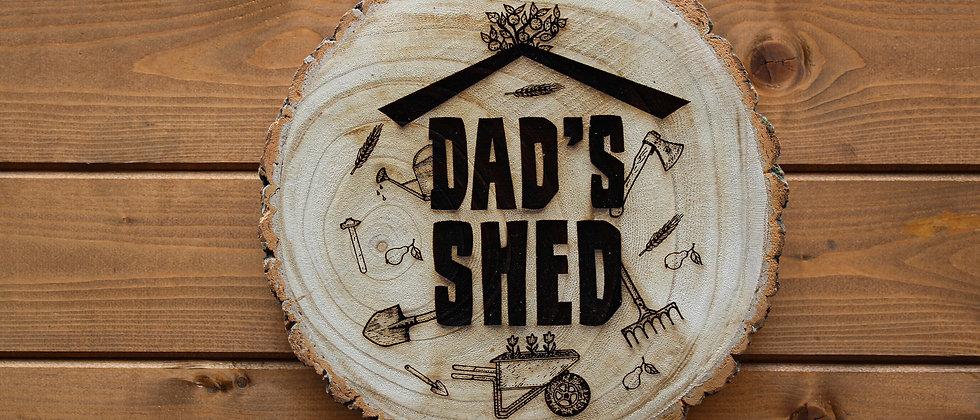 Dad's Shed Log Slice