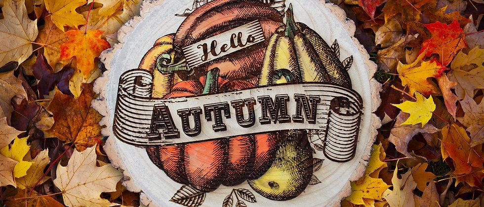 Hello Autumn Log Slice