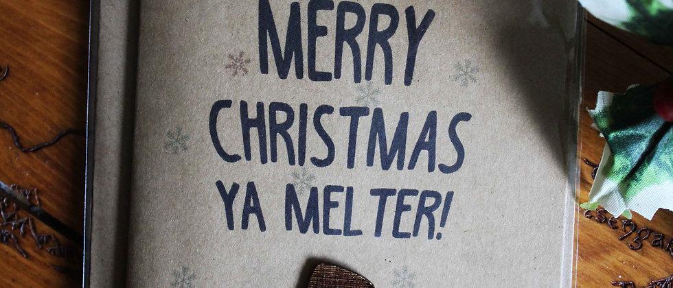 Christmas Melter Greeting Card