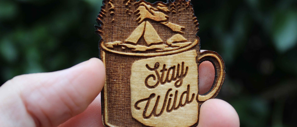 Stay Wild Magnet