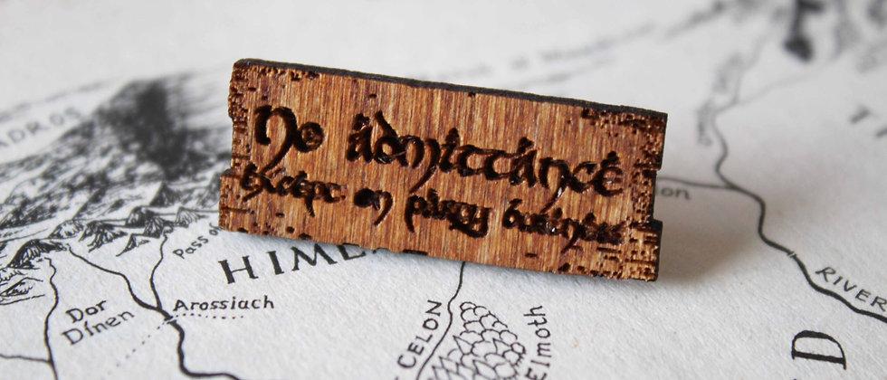 No Admittance Pin