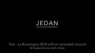 JEDAN - Pub La Boulangère 2018 - Official extended version