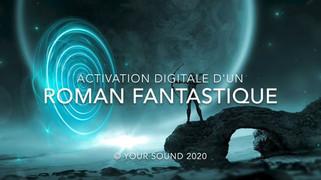 Activation digitale d'un roman fantastique