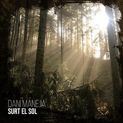 Surt el sol_Dani Maneja.jpeg