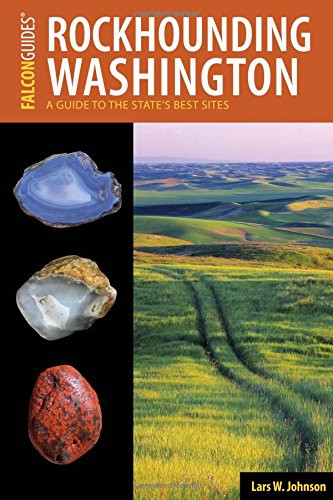 New Guidebook Release: Rockhounding Washington