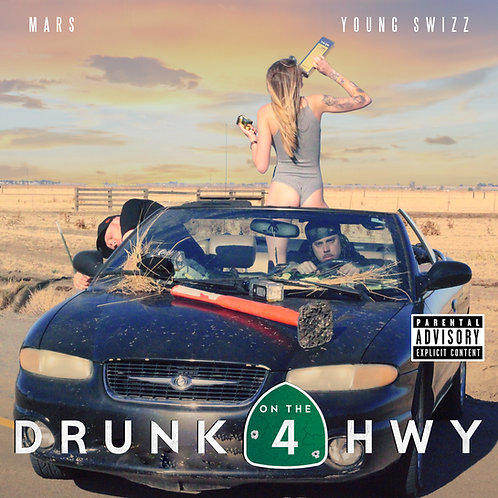 "Mars & Young Swizz ""Drunk On The HWY"" CD"