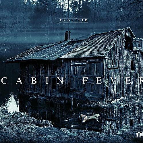 Prolifik - Cabin Fever CD