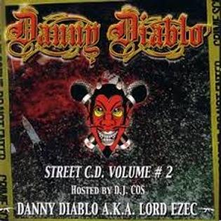 """Danny Diablo - """"Street C.d. Volume #2"""" CD"""