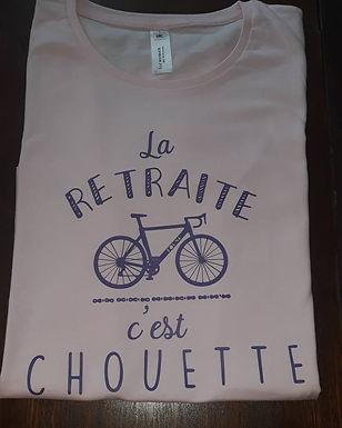 """Tee-shirt """"La retraite c'est chouette"""""""
