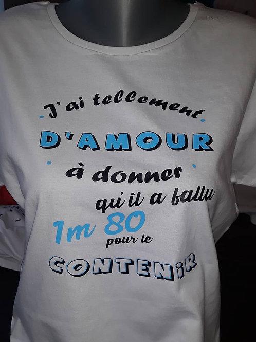 """Tee-shirt """"Tellement d'amour"""""""
