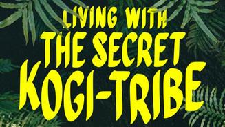 Living with the secret Kogi-Tribe