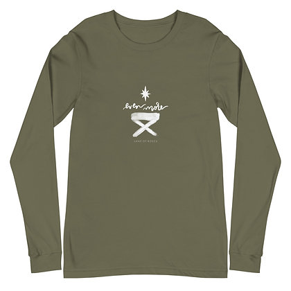 Even More Than the Manger >> Christmas Long Sleeve Tee