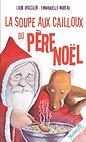 La_soupe_aux_cailloux_du_père_Noel_couv.