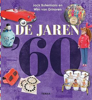 De jaren '60, bestseller van auteur Wim van Grinsven met ontwerper Jack Botermans