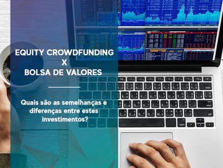 Equity Crowdfunding X Bolsa de valores. Quais as semelhanças e diferenças entres os dois?
