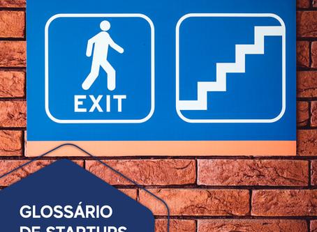 Glossário de startups: Exit