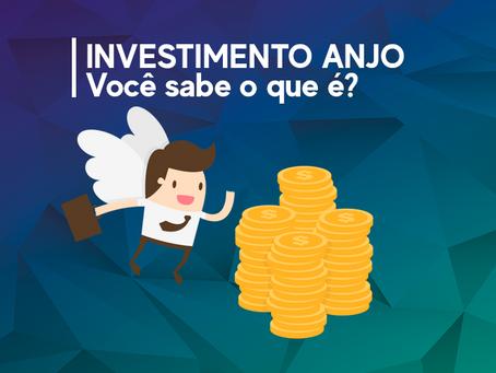 Investimento Anjo! Você sabe o que é?