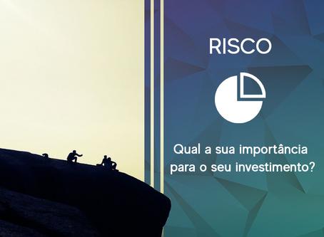 Qual é a importância do RISCO na composição da carteira de investimentos?