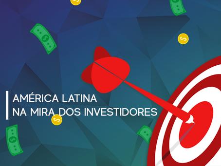 América Latina na mira dos investidores