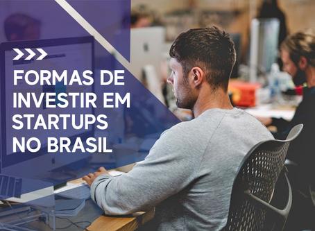 Formas de investir em Startups no Brasil