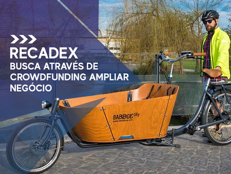 Em Portugal, Recadex busca através de crowdfunding ampliar negócio.