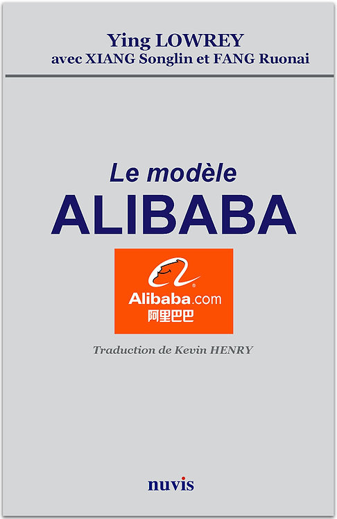 Livre : Le modele Alibaba, par Ying Lowrey, Editions Nuvis, collection Chine